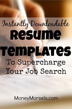 Instantly downloadable resume templates to supercharge your job search.