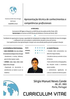Curriculum Vitae Design for a friend Turism area  He still needs a job!!! :D