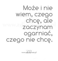 Zaczynam ogarniać Funny Thoughts, Motto, Sentences, Poems, Life Quotes, Sad, Inspirational Quotes, This Or That Questions, Motivation