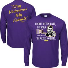 Minnesota Vikings Fans. Stay Victorious (Anti-Packers & Bears). T-Shirt