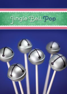 Jingle Bell Pops (cake pops) - from the new Cake Pops Holidays book from Bakerella - how cute are these?!?  Lots more cute holiday cake pops in this book - need to get it!