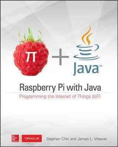 Use Raspberry Pi with Java to create innovative devices that power the internet of things! Raspberry Pi with Java: Programming the Internet of Things (IoT) fills an important gap in knowledge between