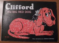 Vintage 1973 CLIFFORD the Big Red DOG...paperback SCHOLASTIC Book..Norman Bridwell.   The way Cliffard books looked when I was little.