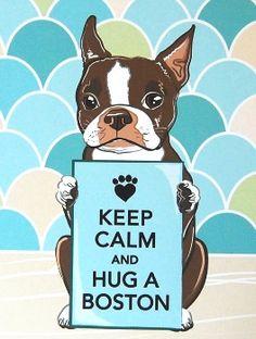 Keep Calm Boston Terrier