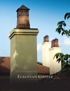 European Copper Chimney Pots set a higher standard for the quality and good looks your home deserves. French Country House, French Colonial, Gable Decorations, Art Deco Colors, Chimney Cap, Fairytale Cottage, House Front Design, Pot Sets, New House Plans