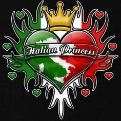 BABY -----------   You will forever be my Italian princess !!!!!!