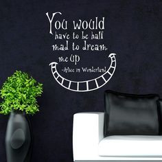 Alice In Wonderland Wall Decals Quotes You Would by FabWallDecals