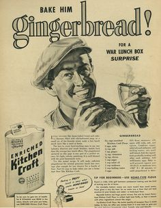 """1942 Advert, Enriched Kitchen Craft Flour with Gingerbread Recipe, """"For a War Lunch Box Surprise"""" 