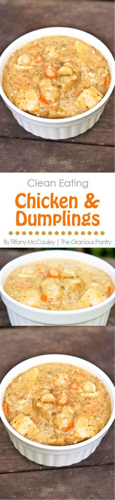 If you love Chicken & Dumplings but hate how unhealthy it can be, look no further. This clean eating version is both delicious and good for you! www.TheGraciousPantry.com                                                                                                                                                                                 More