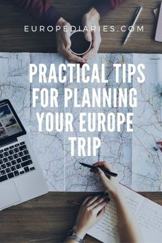 7 Practical Tips for planning your first Europe trip- Guide by europediaries.com