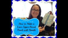 How to Make Lace Zipper Boxed Pouch with Handle