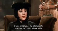 """Because Mrs. White was really into that independent woman kind of thing. 