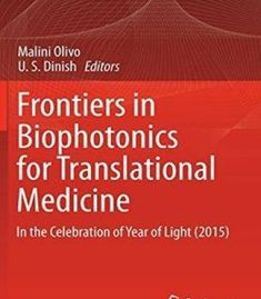 Frontiers In Biophotonics For Translational Medicine: In The Celebration Of Year Of Light PDF Translational Medicine, Biology, Celebration, Pdf, Science, Books, Olive Tree, Libros, Book