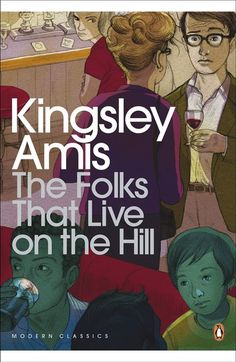 Buy The Folks That Live On The Hill by Kingsley Amis and Read this Book on Kobo's Free Apps. Discover Kobo's Vast Collection of Ebooks and Audiobooks Today - Over 4 Million Titles!