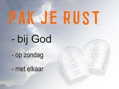 Leef je geloof: Zondag: neem rust en verheug je in God