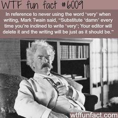 Mark Twain - WTF fun facts - http://didyouknow.abafu.net/facts/mark-twain-wtf-fun-facts