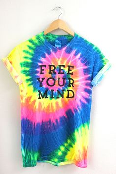 Free Your Mind. Bright Rainbow Tie-Dye Graphic Unisex Tee from Era of Artists. Saved to Tie Dye . Tie Dye Shirts, Dye T Shirt, Tye Dye, Visual Kei, Look Blazer, How To Tie Dye, Grunge, Creepy, Festival Outfits