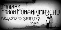 """""""Pero... ¿cómo no quererte?"""" - Acción Poética Cusco"""