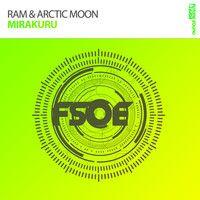 Ram & Arctic Moon - Mirakuru [OUT NOW] by RAMY KHARBOUSH Moon REFLECTIONS on SoundCloud