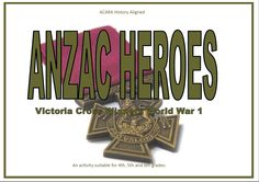 ANZAC Heroes - Victoria Cross Winners can be used for ANZAC Day and Rememberance Day activities.  This resource contains  16 information cards on 16 different Australian Victoria Cross winners( to be laminated) 16 display sheets—one for each hero—I copy these on A3 to give children plenty of room to record information