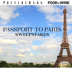 6/8/14 bs  Pottery Barn is giving away a dream trip to Paris, complete with a luxury hotel stay and $1,000. Enter now!