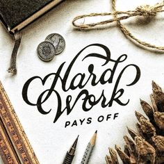 Hard work Pays off!  . Raise hand if you got your pay day .  From a beautiful lettering shot by @markvanleeuwn __ Featured by @thedailytype #thedailytype Learning stuffs via: www.learntype.today __ by thedailytype