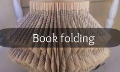 Pandora's Craft Box: Book folding (several tutorials!)