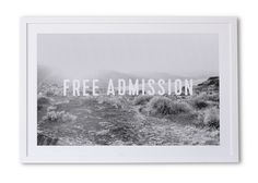 Free Admission - large wall print