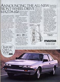 1986 Mazda 626 - new car after college...bought the saddle tan one that matched my boots :-) (200k mi)