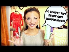 ▶ 10 Beauty Tips Every Girl Should Know | Hair, Makeup, & Nails - YouTube