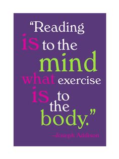Quotes on Reading | Joseph Addison Quote