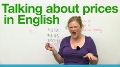 How to talk about prices in English - Basic Vocabulary -         Repinned by Chesapeake College Adult Ed. We offer free classes on the Eastern Shore of MD to help you earn your GED - H.S. Diploma or Learn English (ESL) .   For GED classes contact Danielle Thomas 410-829-6043 dthomas@chesapeke.edu  For ESL classes contact Karen Luceti - 410-443-1163  Kluceti@chesapeake.edu .  www.chesapeake.edu