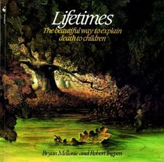 Lifetimes: The Beautiful Way to Explain Death to Children by Bryan Mellonie http://smile.amazon.com/Lifetimes-Beautiful-Explain-Death-Children/dp/0553344021/ Recommended ages: 3-5.