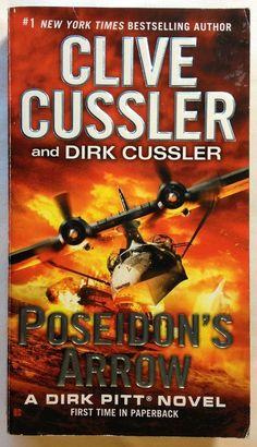 Poseidon's Arrow by Clive Cussler and Dirk Cussler (2013, PB) Bk - 22 Dirk Pitt
