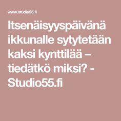 Itsenäisyyspäivänä ikkunalle sytytetään kaksi kynttilää – tiedätkö miksi? - Studio55.fi