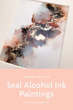Did you know that your alcohol ink paintings need to be sealed? Learn the basic steps to seal your alcohol ink paintings with this quick video tutorial. #alcoholink #alcoholinkpaintings Epoxy Resin Art, Diy Resin Art, Diy Resin Crafts, Alcohol Ink Crafts, Alcohol Ink Painting, Alcohol Ink Art, Watercolor Flowers Tutorial, Ink Paintings, Resin Artwork