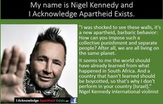 My name is Nigel Kennedy and I acknowledge Apartheid exists