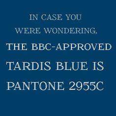 TARDIS Blue is now an official Pantone color - I am off to the nearest paintshop