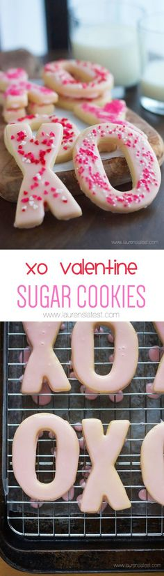 XO Valentine Sugar Cookies... Who knew cookies could have so much love in them? :)