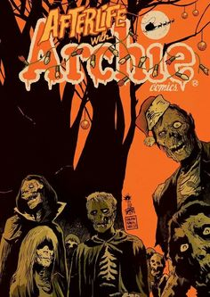 First look at Afterlife With Archie by Roberto Aguirre-Sacasa, Francesco Francavilla, & Jack Morelli, courtesy of Archie Comics - on sale May Halloween Artwork, Halloween Books, Comic Book Covers, Comic Books, Afterlife With Archie, Teen Series, Best Zombie, Comic Reviews, Horror Comics