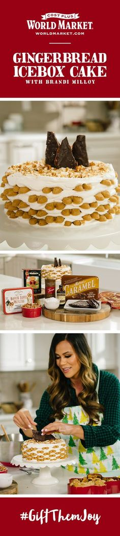 Sweeten your holiday entertaining with Brandi Milloy's easy baking recipe for a classic icebox cake! See her festive dessert table presentation and how delicious the final product turned out on the Cost Plus World Market blog, along with tons of other ways to #GiftThemJoy this season.