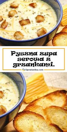Pyszna zupa serowa z grzankami. Ten smak zawróci Ci w głowie! Polish Recipes, Home Food, Dinner Tonight, Healthy Desserts, No Bake Cake, Food To Make, Easy Meals, Food Porn, Food And Drink