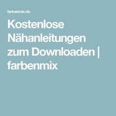 Kostenlose Nähanleitungen zum Downloaden | farbenmix