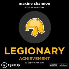 maxine shannon just unlocked Legionary on @QuizUp! - http://q.is/join