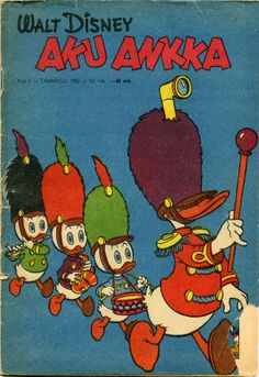 The first Donald Duck in Finnish. 1960 01 Carl Barksin piirtämät Aku Ankka ensisuomennokset 60-luku. Moogin arkisto Childhood Toys, Childhood Memories, Comic Book Covers, Comic Books, Don Rosa, Good Old Times, After Dark, Vintage Ads, Finland