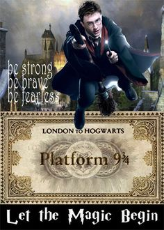 HARRY POTTER Quote,Harry Potter Image,Harry Potter,Platform 9 3/4,Be Fearless Quote,Be Brave Quote,Be Strong Quote,London To Hogwarts Ticket by DigitalArtMovement on Etsy