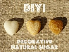 *** DIY Decorative sugar: white and brown edition, pure and simple ***