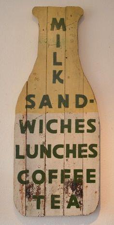 Vintage wooden milk bottle luncheon sign
