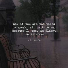 Listen to the unsaid! #UnsaidWords #Silence #Quotes #DeepQuotes #ThoughtfulWords #BeautifulQuotes