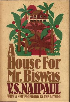 A House for Mr. Biswas, V.S. Naipaul